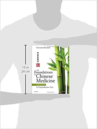 the foundations of chinese medicine a comprehensive text 3e best