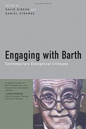 Engaging with Barth: Contemporary Evangelical Critiques PDF