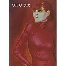 Otto Dix: 1891-1969