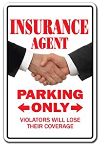 INSURANCE AGENT ~Novelty Sign~ parking signs sales gift