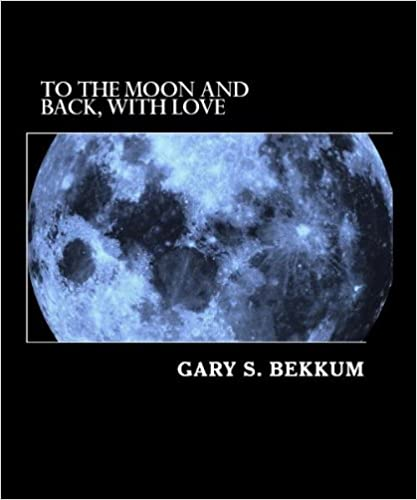 Online-Ebook-Downloads To the Moon and Back, With Love: Secrets of the CORE STORY of Extraterrestrial Alien Contact (KNOWING THE FUTURE Book 2) B0076QU10K PDF MOBI