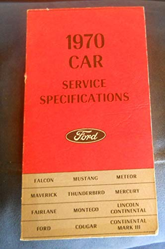 1970 Ford Car Service Specifications