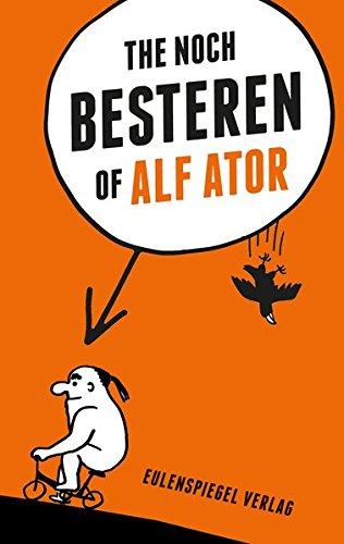 The noch Besteren of Alf Ator: COMICS Taschenbuch – 12. Februar 2015 Eulenspiegel Verlag 3359024605 Comic / Theorie Rezeption