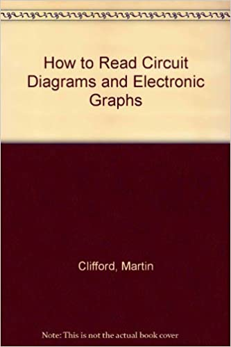 How to Read Circuit Diagrams and Electronic Graphs: Martin ... Reading A Circuit Diagram on function block diagram, reading symbols, circuit design, integrated circuit layout, digital electronics, reading software, reading theory, wiring diagrams, wiring diagram, reading projects, reading charts, basic electrical schematic diagrams, network analysis, data flow diagram, one-line diagram, reading circuit drawing, block diagram, reading accessories,