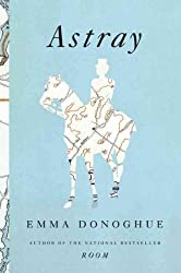 [Astray - Large Print [ ASTRAY - LARGE PRINT ] By Donoghue, Emma ( Author )Oct-30-2012 Paperback