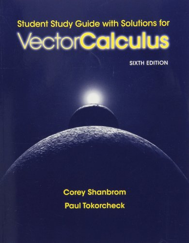 Student Study Guide with Solutions for Vector Calculus