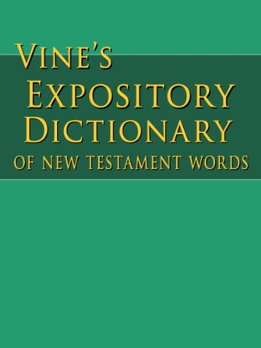 Vines expository dictionary of new testament words kindle vines expository dictionary of new testament words by vine we fandeluxe PDF