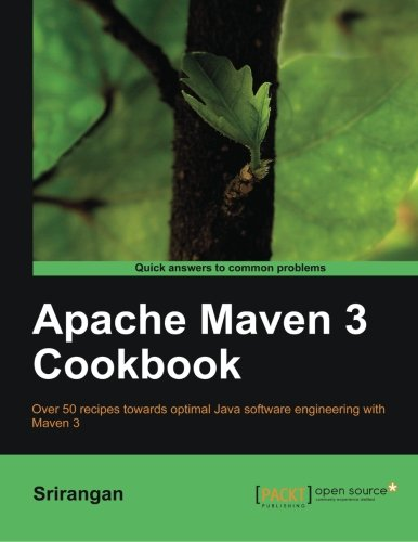 Price comparison product image Apache Maven 3 Cookbook (Quick Answers to Common Problems)