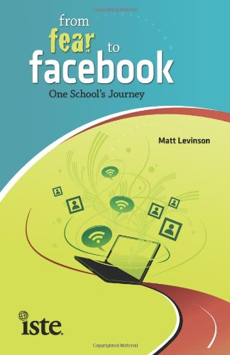 From Fear to Facebook: One School's Journey