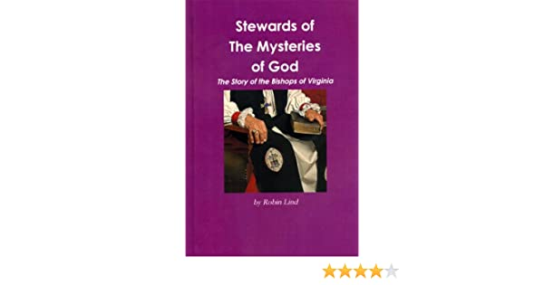 Stewards of the Mysteries of God, The Story of the Bishops of Virgina