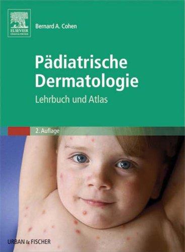 Download Pädiatrische Dermatologie: Lehrbuch und Atlas (German Edition) Pdf