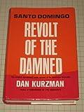 Santo Domingo: Revolt of the damned