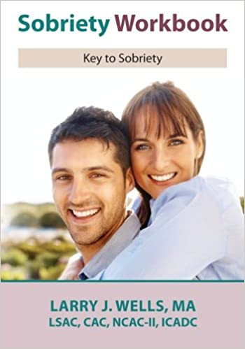 Sobriety Workbook: Key to Success