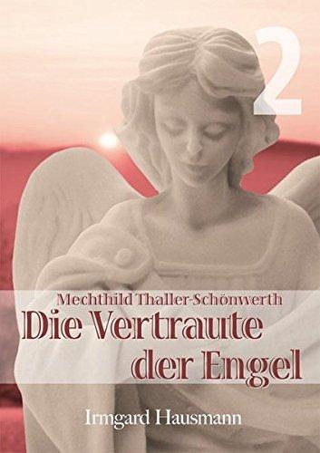 Die Vertraute der Engel / Die Vertraute der Engel: Band 2