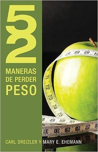52 Maneras de Perder Peso by C Dreizler (2011-05-31): Amazon ...