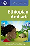Lonely Planet Ethiopian Amharic Phrasebook 3rd Ed.: 3rd Edition