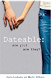 Dateable Are You? Are They?