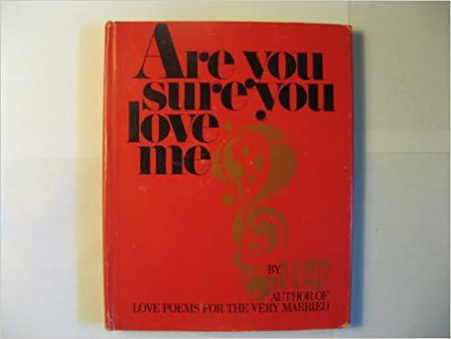 Are You Sure You Love Me Lois Wyse Books Amazon