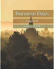 Burmese Days: Large Print