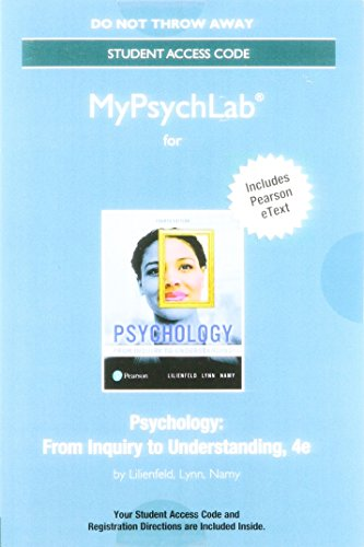 MyLab Psychology with Pearson eText -- Standalone Access Card -- for Psychology: From Inquiry to Understanding (4th Edition) (Lilienfeld Psychology From Inquiry To Understanding 4th Edition)