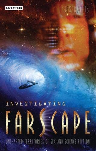 Download Investigating Farscape: Uncharted Territories of Sex and Science Fiction pdf epub