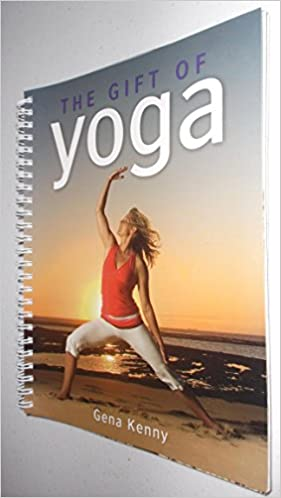 The Gift of Yoga (Book + DVD): Gena Kenny: 9781741825275 ...