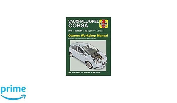 Vauxhall/Opel Corsa petrol & diesel (15-18) 64 to 18: Euan Doig: 9781785214288: Amazon.com: Books