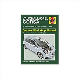 Vauxhall/Opel Corsa petrol & diesel 15-18 64 to 18: Amazon.es: Euan Doig: Libros en idiomas extranjeros