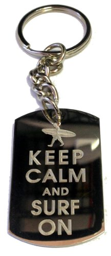 Keep Calm and Surf On Surfer Guy - Metal Ring Key Chain Keychain