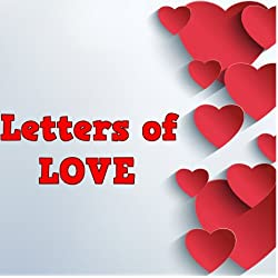 Children valentine books : Valentine Letters of Love (Great Book for Your Love One) Letters of Love (valentine books for kids)