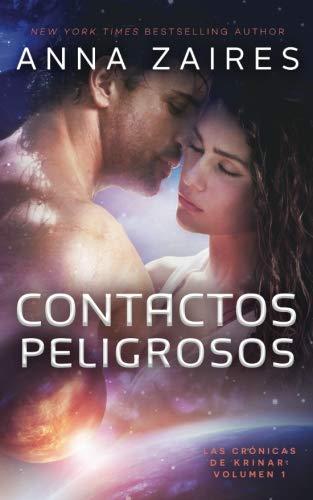 Contactos Peligrosos (Las Crónicas de Krinar) (Volume 1) (Spanish Edition) by Mozaika Publications