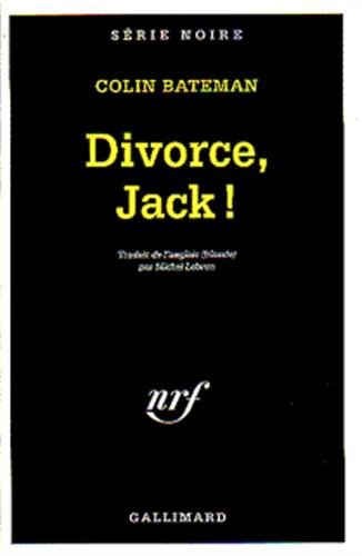 Divorcing Jack (Serie Noire 1) (English and French Edition)