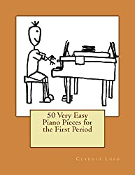 50 Very Easy Piano Pieces for the First Period