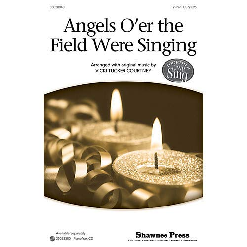 (Angels O'er The Field Were Singing (Together We Sing Series) 2-Part composed by Vicki Tucker Courtney, Pack of 3)