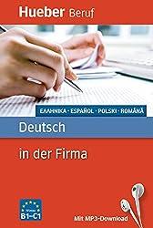Deutsch in der Firma: Griechisch, Spanisch, Polnisch, Rumänisch / Buch mit MP3-Download