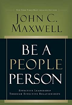 Be A People Person- Lunch & Learn by [Maxwell, John C.]