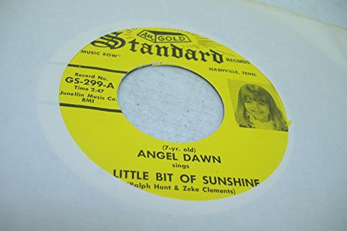 (7YR. OLD) ANGEL DAWN 45 RPM A Little Bit Of Sunshine / My Heart Would Surely Die