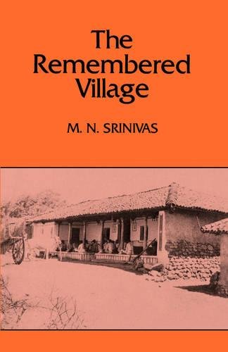 The Remembered Village (Center for South and Southeast Asia Studies, UC Berkeley)
