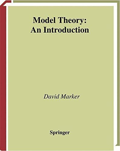 Model Theory: An Introduction (Graduate Texts in Mathematics, Vol. 217) by David Marker (2002-08-21) pdf