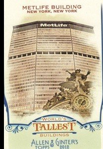 2012-topps-allen-and-ginter-worlds-tallest-buildings-wtb10-metlife-building