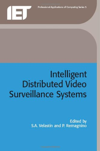 Intelligent Distributed Video Surveillance Systems (Computing and Networks) by The Institution of Engineering and Technology