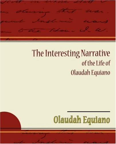 an analysis of the narrative of the life of olaudah equiano Get all the key plot points of olaudah equiano's the life of olaudah equiano on one page from the creators of sparknotes.