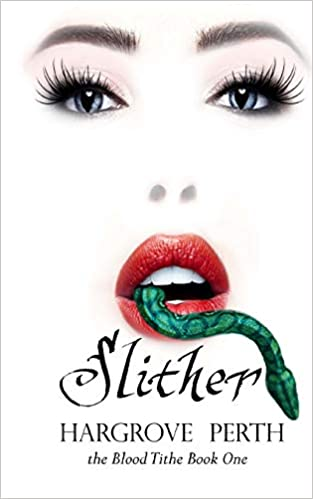 Slither: Volume 1 (Blood Tithe): Amazon.es: Hargrove Perth, Dark Water Arts Designs: Libros en idiomas extranjeros