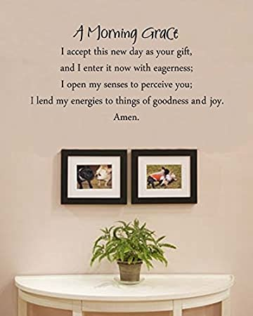 Amazoncom A Morning Grace I Accept This New Day As Your Gift And
