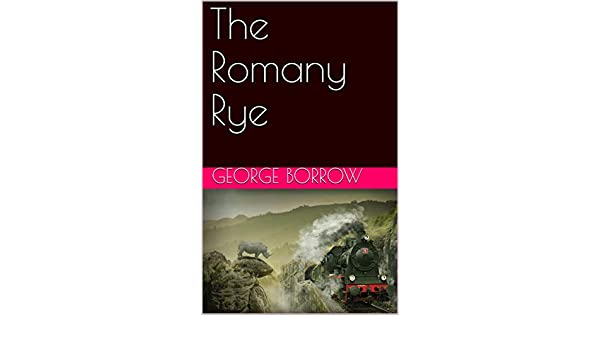 The Romany Rye (English Edition) eBook: George Borrow: Amazon.es ...