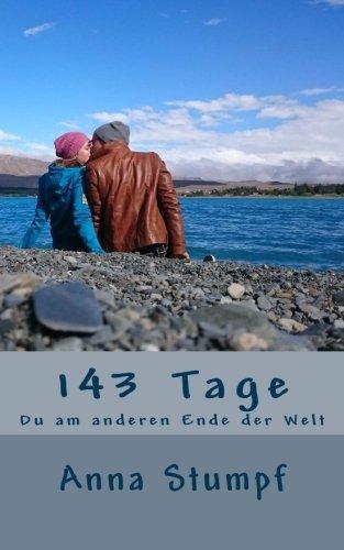 143 Tage: Du am anderen Ende der Welt