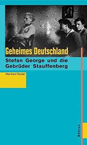 geheimes-deutschland-stefan-george-und-die-brder-stauffenberg