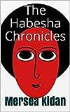 The Habesha Chronicles