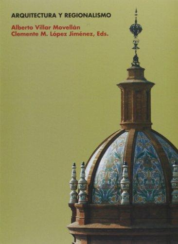 Descargar Libro Arquitectura Y Regionalismo Alberto Villar Movellán