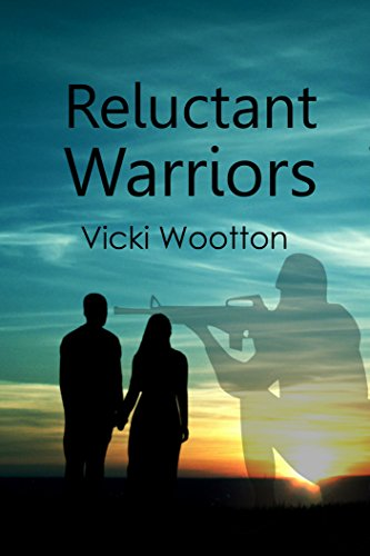 Reluctant Warriors by [Wootton, Vicki]